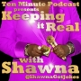 Artwork for TMP - Bryan and Chris are Keeping It Real with Shawna
