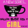 Artwork for Pretty Good For A Girl - Tea Time With Hollis & Cher (Pt. 1)