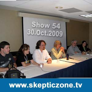 The Skeptic Zone #54 - 30.Oct.2009