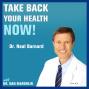 Artwork for 73: Can a Vegan Diet Solve Diabetes? | Dr Neal Barnard