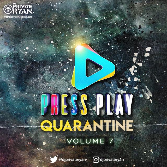 Private Ryan Presents Press Play Quarantine Volume 7