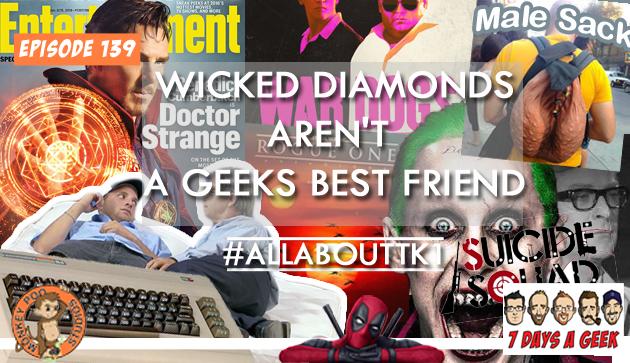 Ep 139: Wicked Diamonds Aren't a Geeks Best Friend