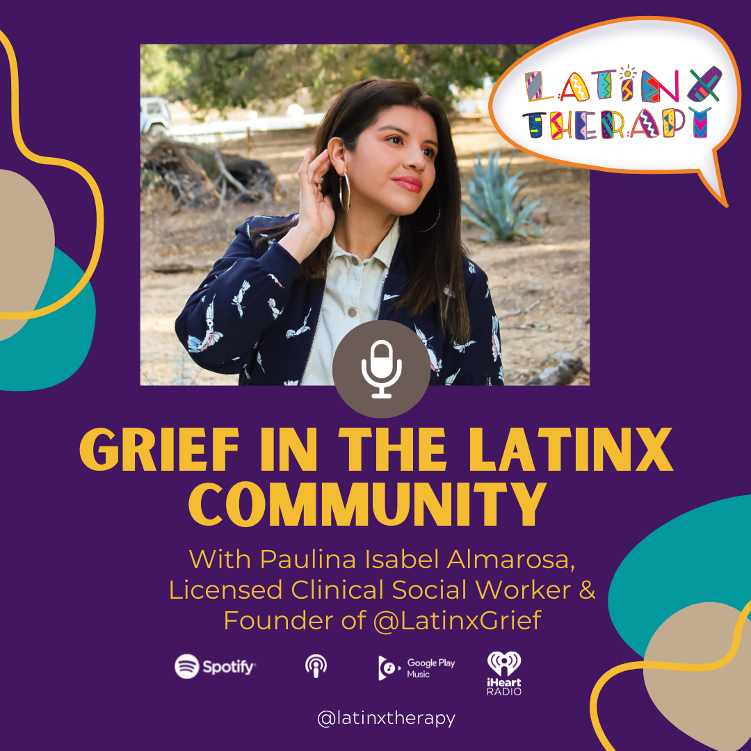 Grief and Loss in the Latinx Community