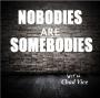 Artwork for Episode 0000027: 'Nobodies in Toronto' Series # 2 - Sydney Marie