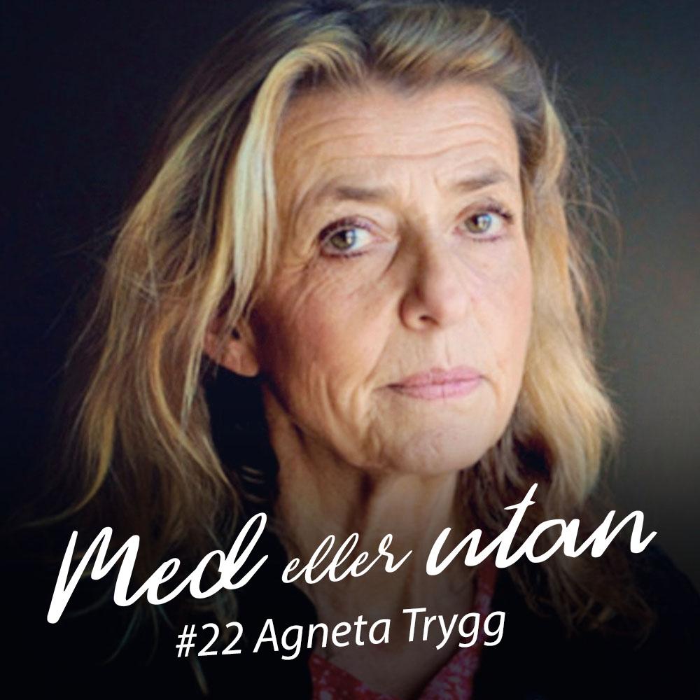 22. Agneta och Olivia Trygg - Del 1