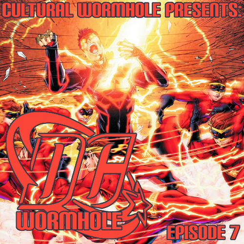 Cultural Wormhole Presents: DC Wormhole Episode 7