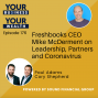 Artwork for 176 - Freshbooks CEO Mike McDerment on Leadership, Partners and Coronavirus