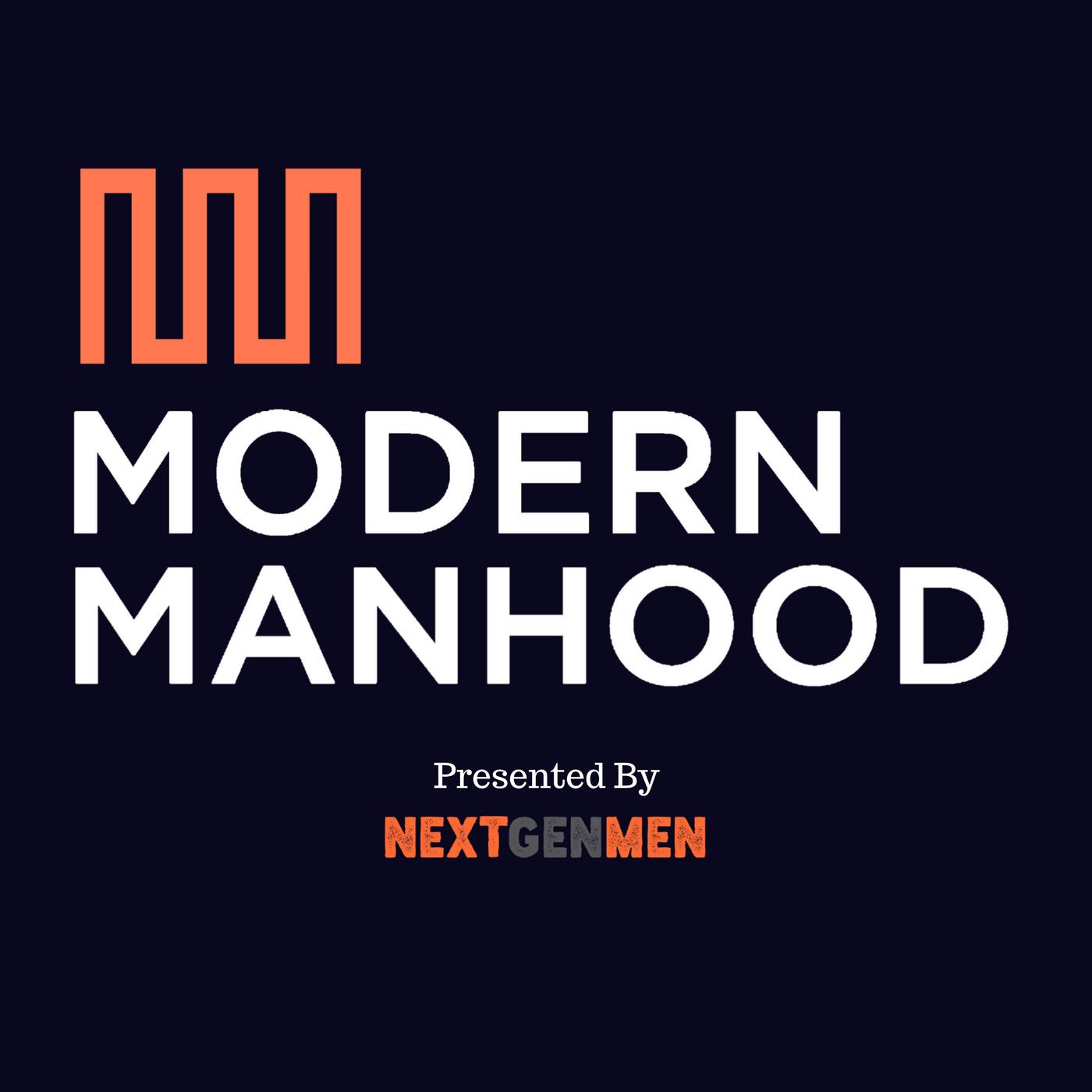 Modern Manhood: The Podcast show art