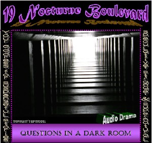 Retro 19 Nocturne! - Questions in a Dark Room