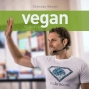 "Artwork for VFA006 - The story and making of a book: ""Vegan Kochen mit Lupine"" - The Vegan Fitness Athlete mit Christian Wenzel"