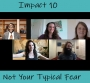 Artwork for Impact 10: Not Your Typical Fear