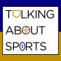Artwork for Talking About Sports - OVERRATED ATHLETES (v14)