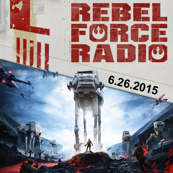 RebelForce Radio: June 26, 2015