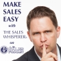 Artwork for It's Time To Market Like A Man With Wes Schaeffer, The Sales Whisperer®