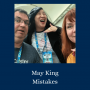 Artwork for Ep. 148: May King Mistakes