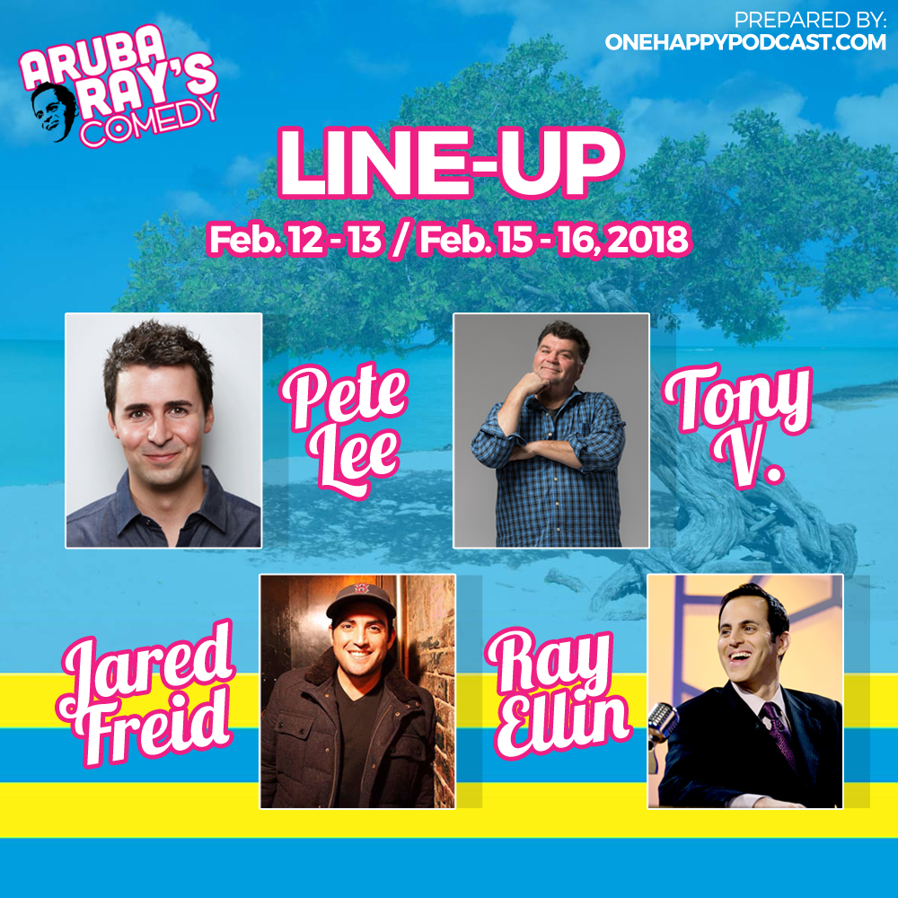 Aruba Ray's Comedy Lineup Feb 12,13,15th 2018
