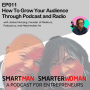 Artwork for Episode 11: James Mulvany - How To Grow Your Audience Through Podcast and Radio
