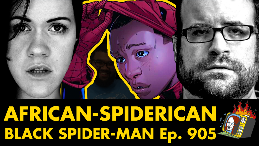 Black Spider-Man w/ Mark Levy & Nicole Conlan - Ep. 905 (SPIDER-MAN, RACISM, MARVEL, PRANK CALLS)