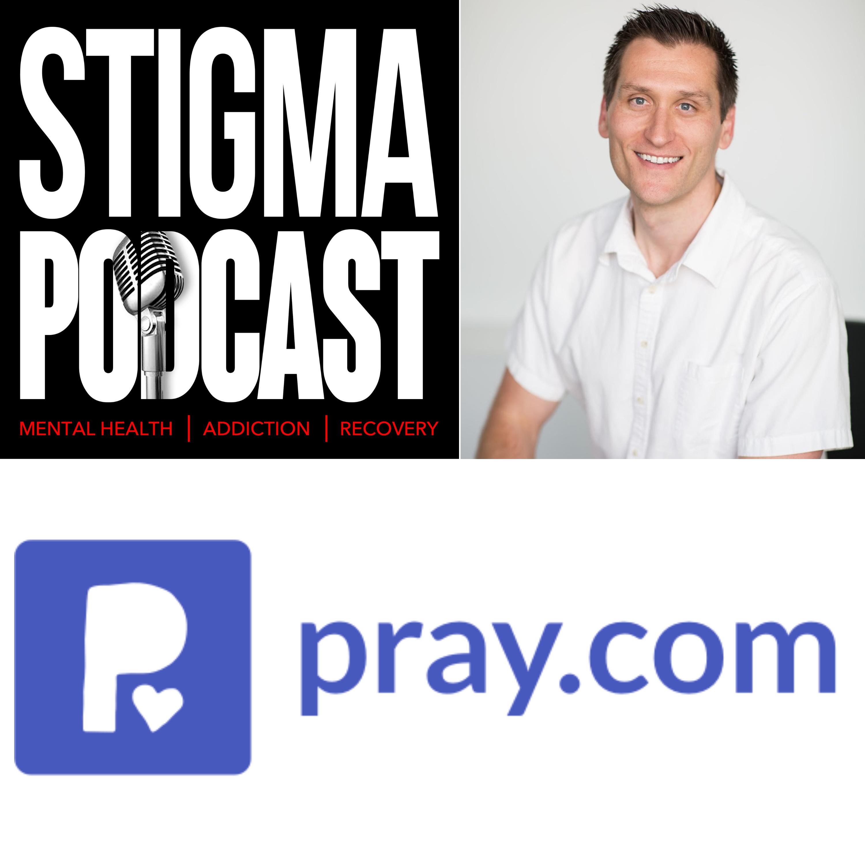 #74 - Pray.com CEO Steve Gatena on the Digitization of Faith