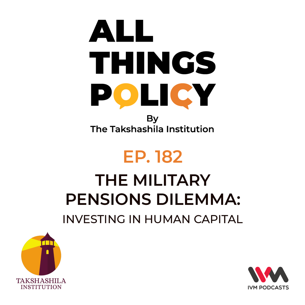 Ep. 182: The Military Pensions Dilemma: Investing in Human Capital