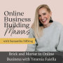 Artwork for Ep. 163 Brick and Mortar to Online Business with Yesenia Faiella