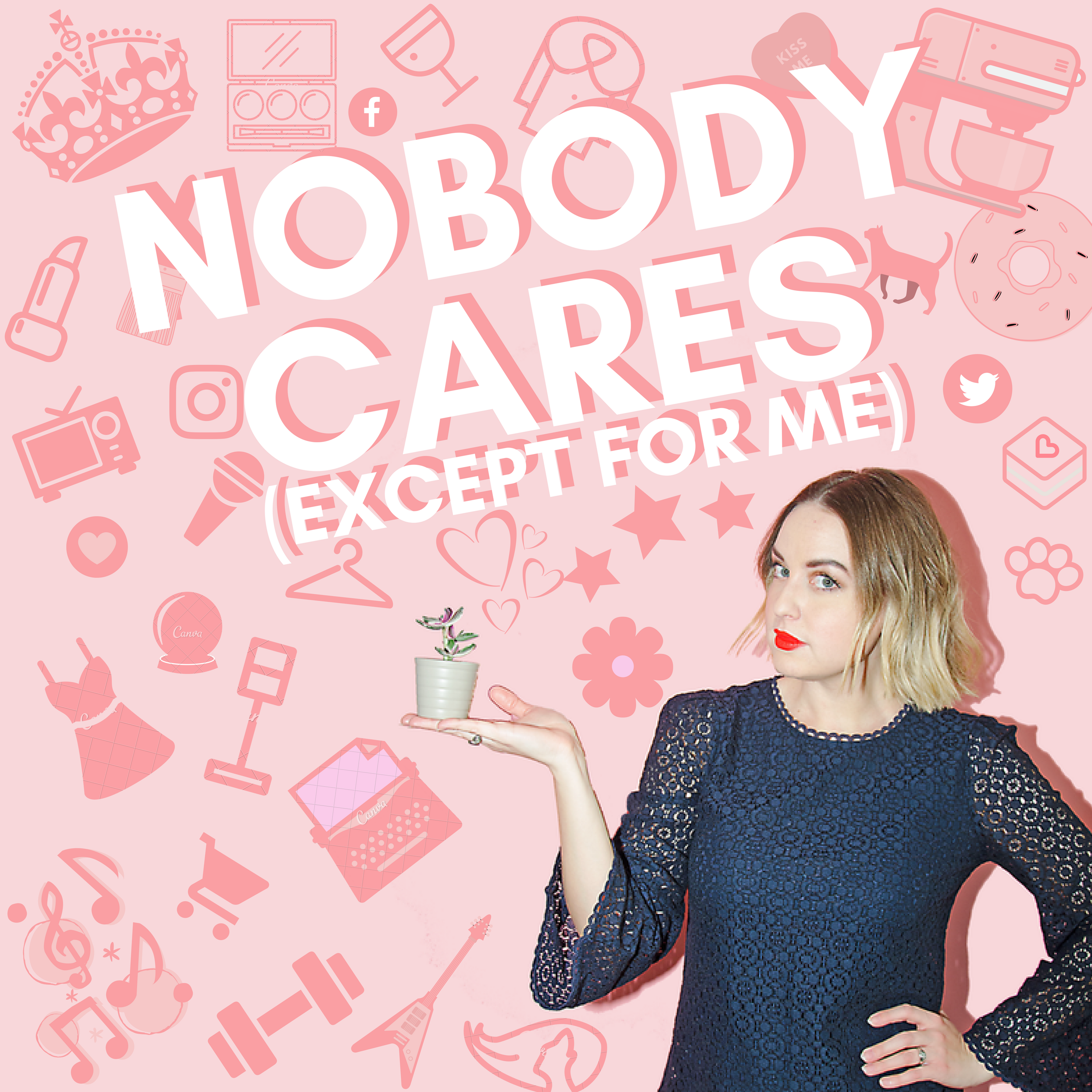 Nobody Cares (Except for Me) show art