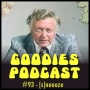 Artwork for Goodies Podcast 93 - [s]noooze