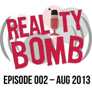 Reality Bomb Episode 002