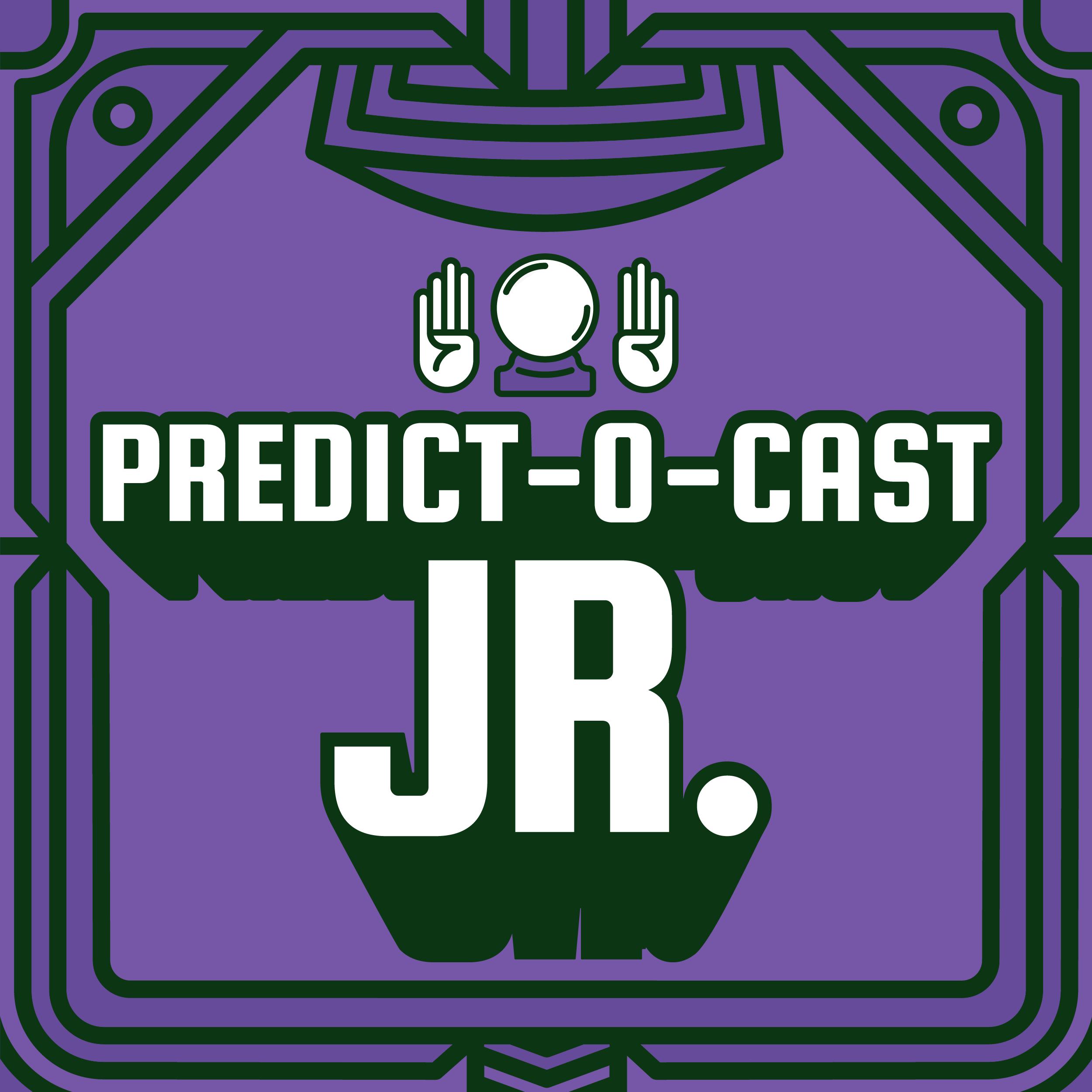 Artwork for Predict-O-Cast, Jr. Ep. 7: Monkey Up (2016)