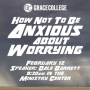 Artwork for How Not To Be Anxious About Worrying - Dale Barrett - 2017.02.12