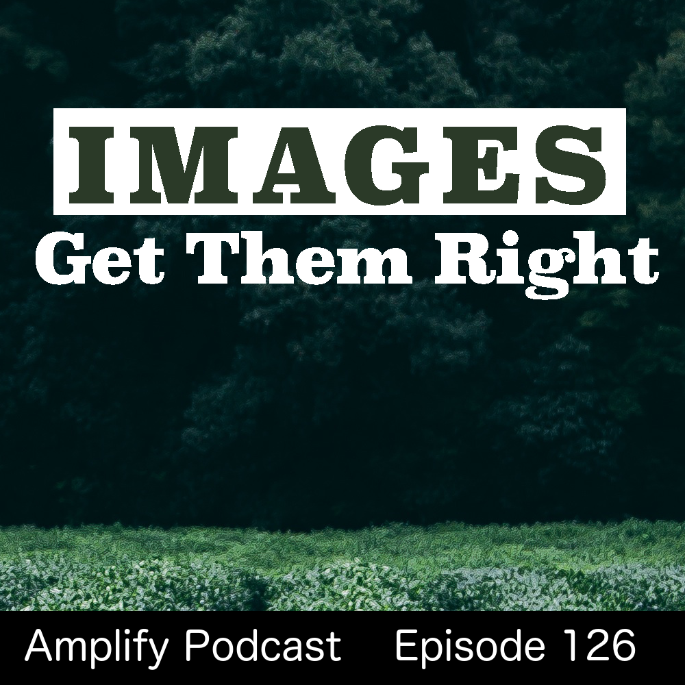 Images: Get Them Right