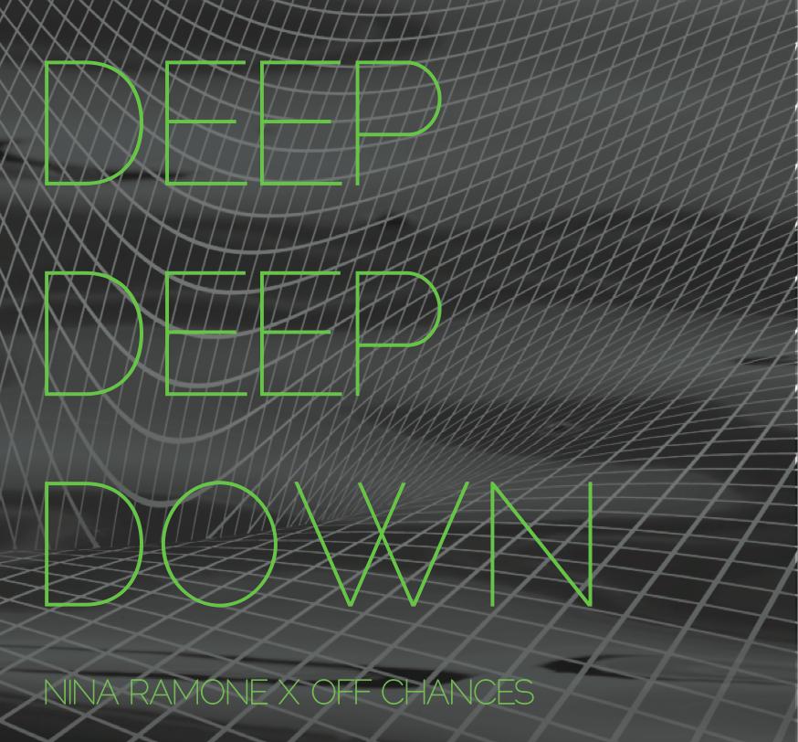 DEEP DEEP DOWN