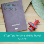 Artwork for EP #95: 8 Top Tips for More Midlife Travel