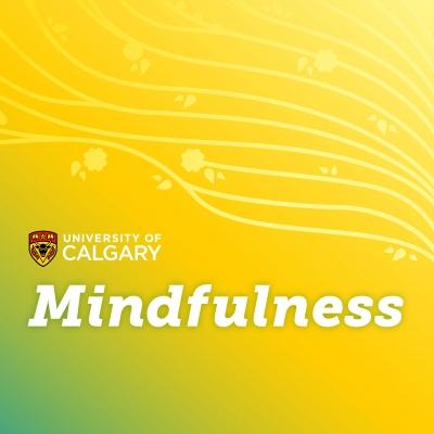 UCalgary Mindfulness show image