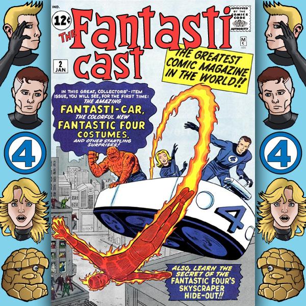 Episode 2: Fantastic Four #2 & #3