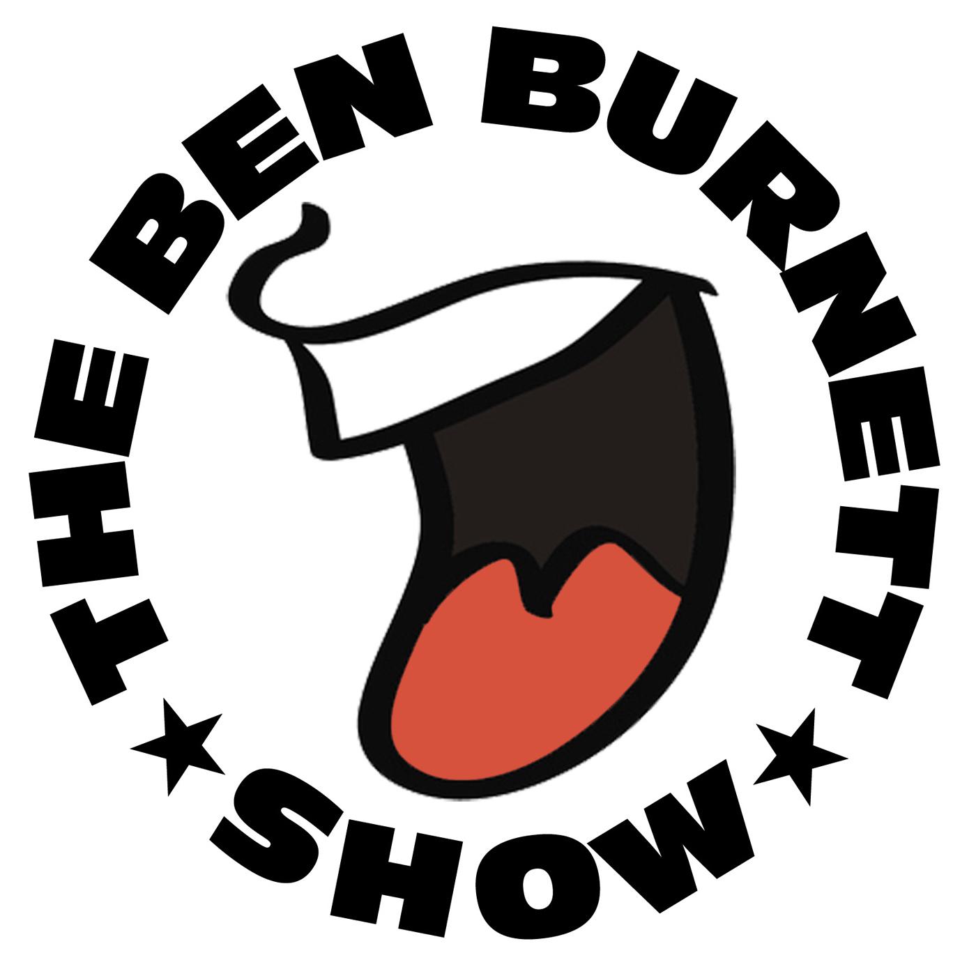 The Ben Burnett Show show art