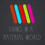 Artwork for Living in a Material World - 'A Story of One City'