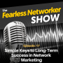 Artwork for E17: Simply Keys to Long-Term Success in Network Marketing
