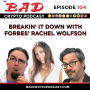 Artwork for Breaking it Down with Forbes' Rachel Wolfson