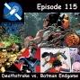 Artwork for The Earth Station DCU Episode 115 – Deathstroke vs. Batman Endgame