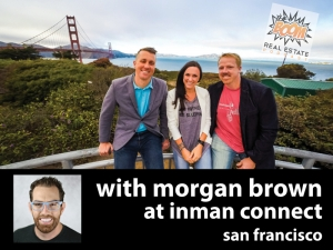 Episode 015 - Inman COO Morgan Brown