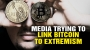 Artwork for The media effort to link BITCOIN to EXTREMIST groups