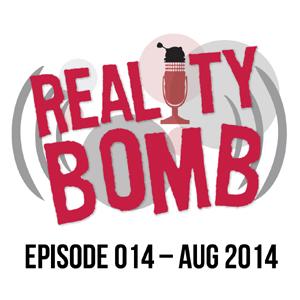 Reality Bomb Episode 014
