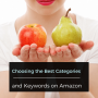 Artwork for Choosing the Best Categories and Keywords on Amazon