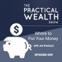 Artwork for Where to Put Your Money with Joe Pantozzi - Episode 9