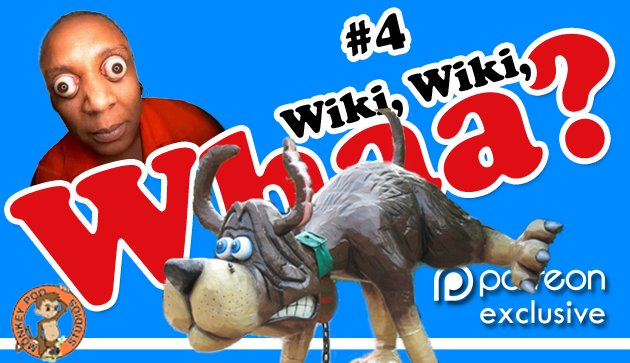 Day 27:Wiki Wiki Whaa? Dog Fart Switchback
