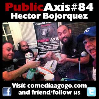 Public Axis #84: Hector Bojorquez