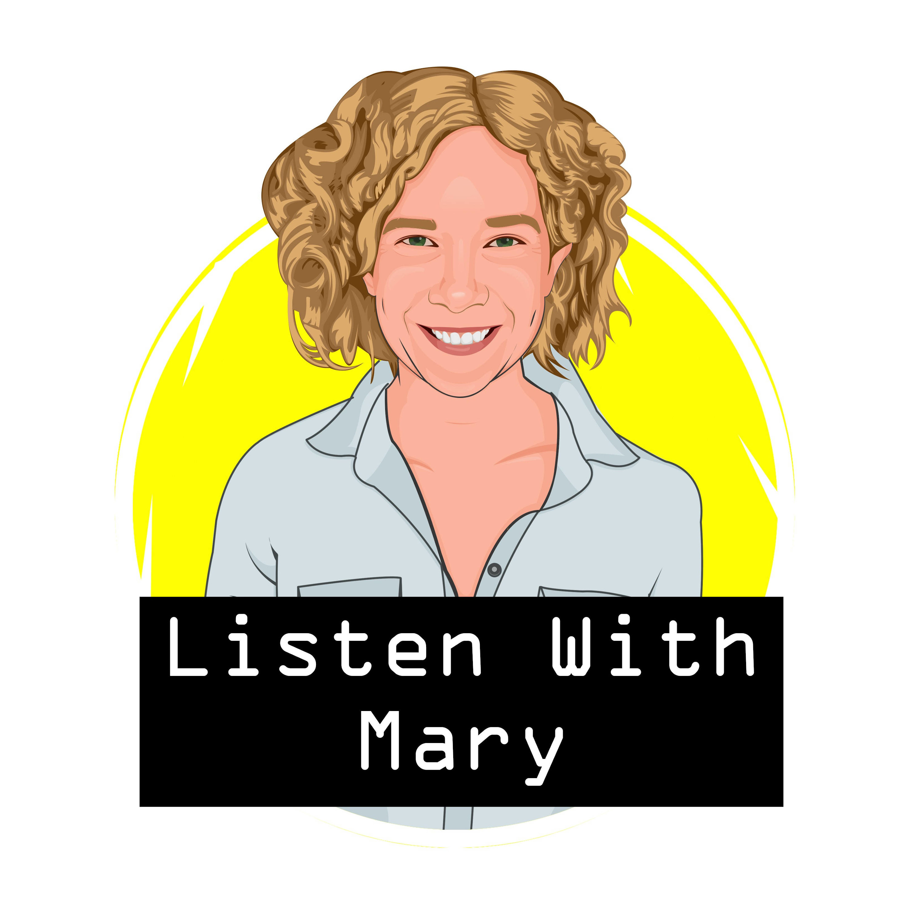 Listen With Mary show art