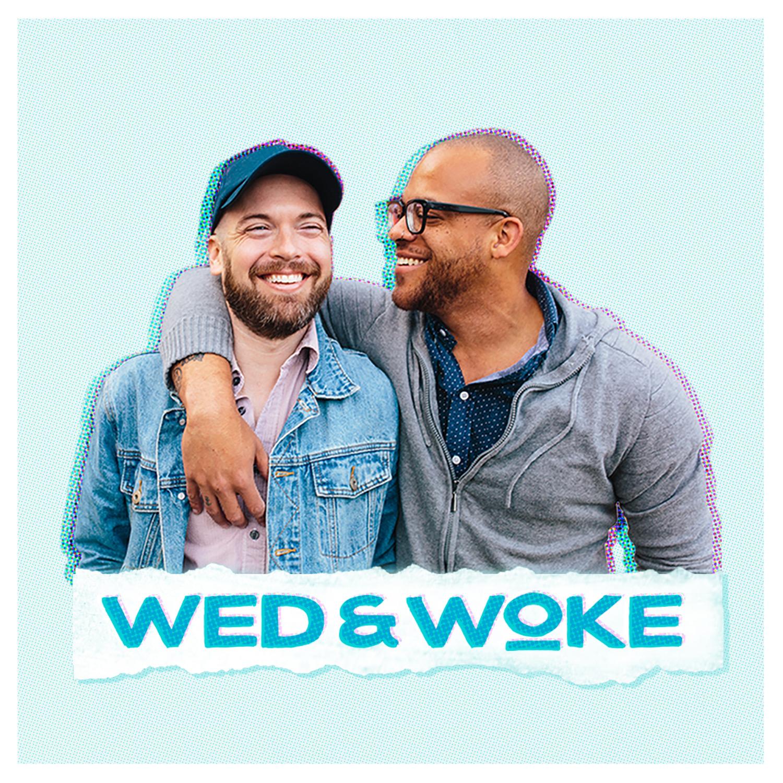 Wed & Woke show art