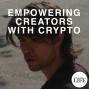 Artwork for 367 Empowering Creators With Cryptocurrency